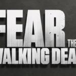 Últimos detalles de Fear The Walking Dead