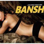 Fecha de estreno temporada final Banshee