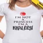 Camiseta de no soy una princesa soy una khalesi