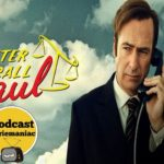 PODCAST SERIES TV: TODO SOBRE LA SERIE BETTER CALL SAUL