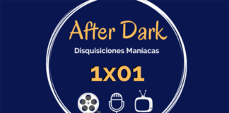 After Dark podcast cine y series